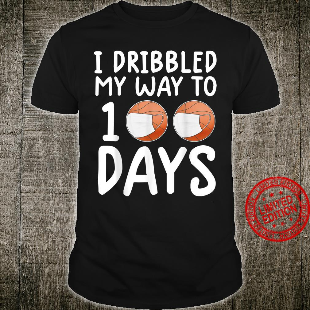 Basketball shirt for I dribbled My Way To 100 Day Shirt