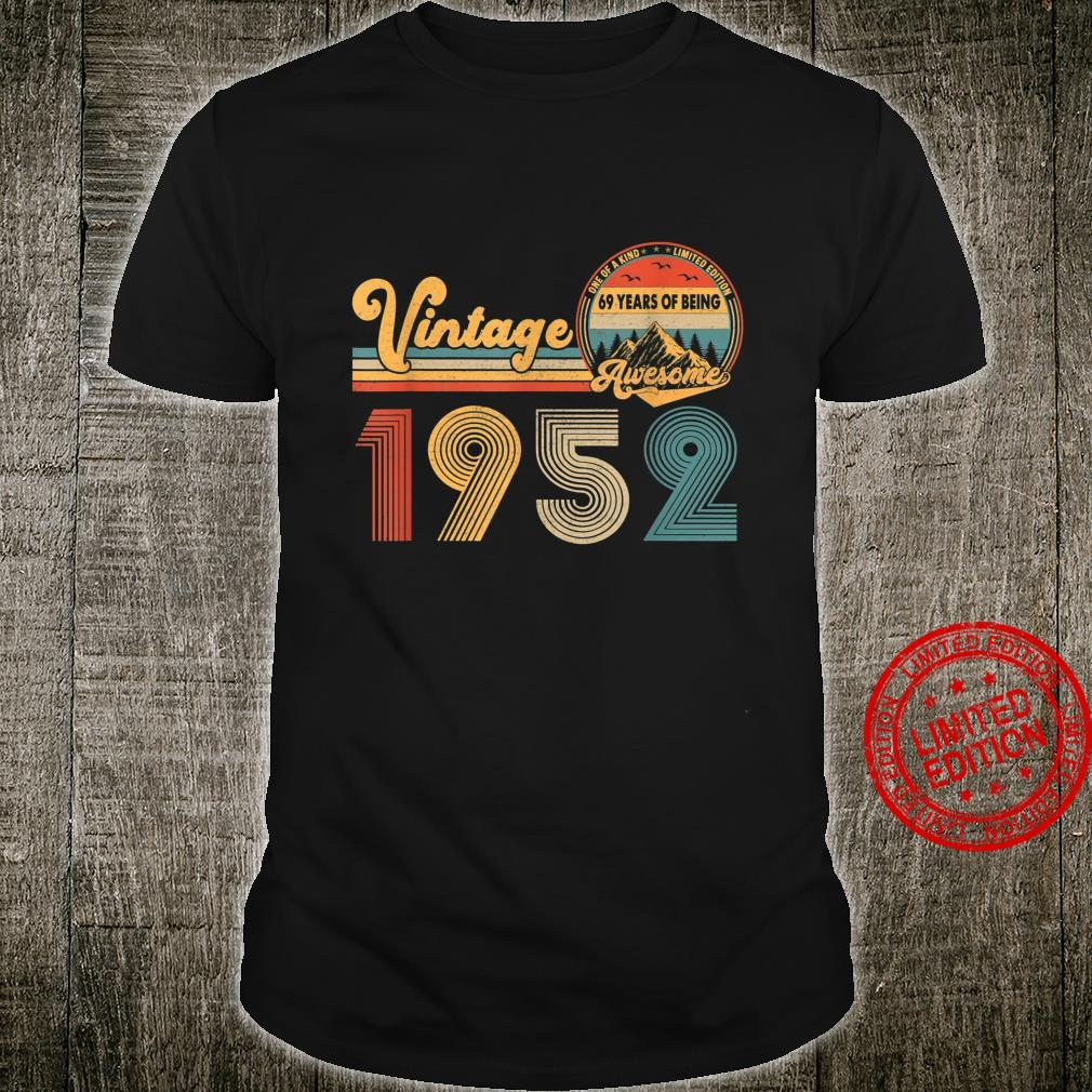 Born In 1952 Vintage 69th Birthday 69 Years Old Shirt