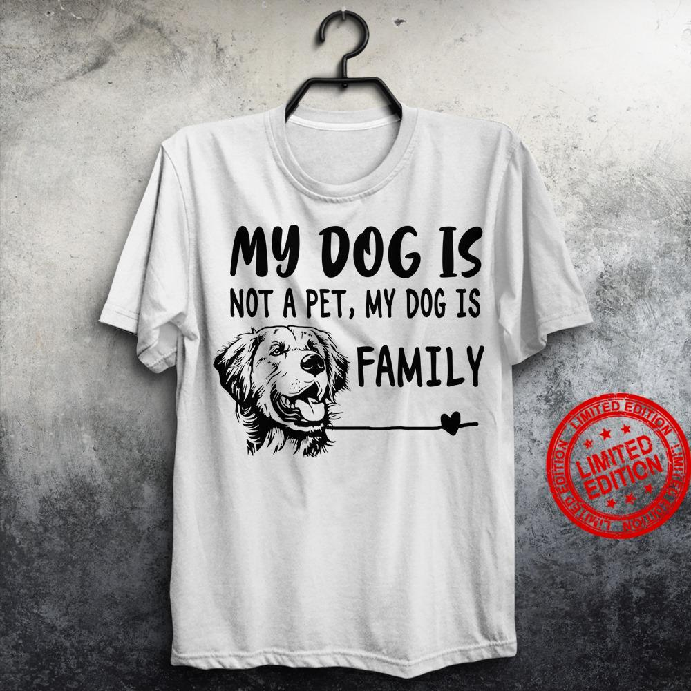 M Dog Us Not A Pet My Dog Is Family Shirt